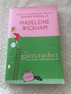 The Gatecrasher by Sophie Kinsella (writing as Madeleine Wickham)