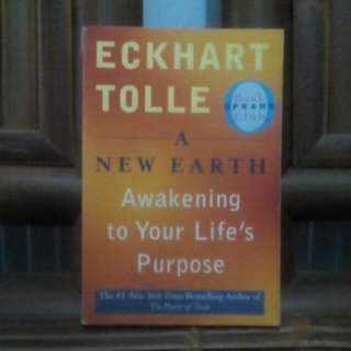 Buku A NEW EARTH , Karya : Eckhart Tolle