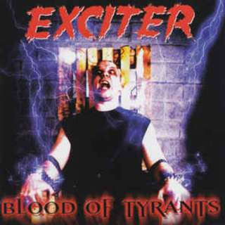 Exciter – Blood Of Tyrants CD