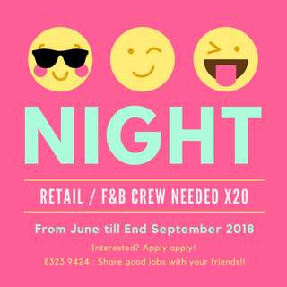 NIGHT SHIFT : 4 DAYS ONLY !! EVENT RETAIL / F&B CREWS !! X 20 (APPLY WITH FRIENDS URGENT!)