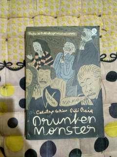 Drunken Monster: Cacatnya Harian Pidi Baiq - Pidi Baiq