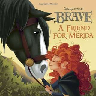 (Brand New) A Friend for Merida (Brave)   By: Rh Disney