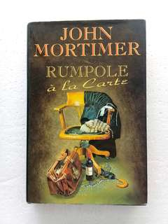 Rumpole à la Carte by John Mortimer Novel Book