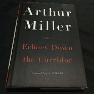 MILLER - Echoes Down the Corridor: Collected Essays 1944-2000