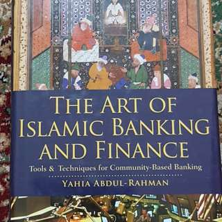 The Art of Islamic Banking and Finance by Yahia Abdul Rahman