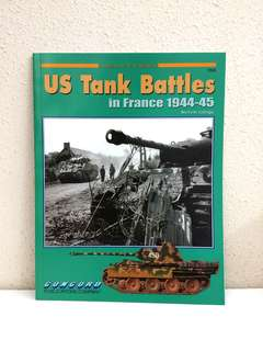 US Tank Battles in France 1944-45 (Armor At War Series) by Steven J. Zaloga, 72 pages (World War 2 History Reference Non-Fiction)