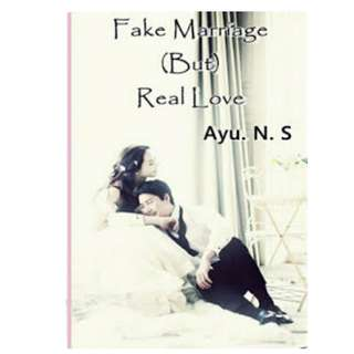 Ebook Fake Marriage (But) Real Love - Ayu N. S