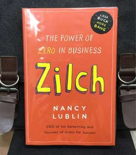 《New Book Condition + Hardcover Edition + How To Use Non-Profit Experience To Inspire For-profit Businesses》Nancy Lublin - ZILCH : The Power of ZERO In Business