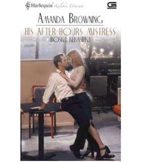 Ebook Bosku, Kekasihku (His After-Hours Mistress) - Amanda Browning