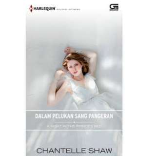 Ebook Pelukan Sang Pangeran (A Night In The Prince's Bed) - Chantelle Shaw