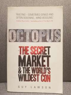 Guy Lawson: OCTOPUS: THE SECRET MARKETS & THE WORLD'S WILDEST CON