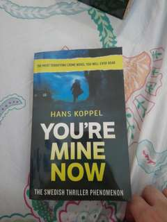 You're mine now by:Hans Koppel