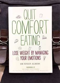 《New Book Condition + A Successful Three-Step Method For Weight-loss that combats The Emotions That Sabotage Your Eating》Dr Susan Albers - QUIT COMFORT EATING : Lose weight by managing your emotions