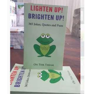 LIGHTEN UP ! BRIGHTEN UP!