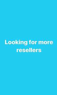 Looking for more resellers