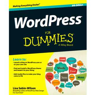 WordPress For Dummies (431 Page Mega Full Colored eBook)