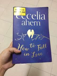 Cecelia Ahern : How to Fall in Love