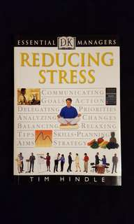 Essential Managers ~ Reducing Stress by Tim Hindle