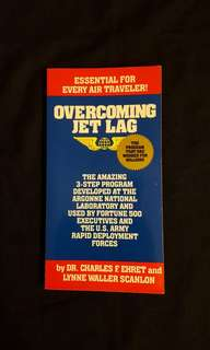 ESSENTIAL FOR EVERY AIR TRAVELER! ~ Overcoming Jet Lag by Dr. Charles F.  Ehret