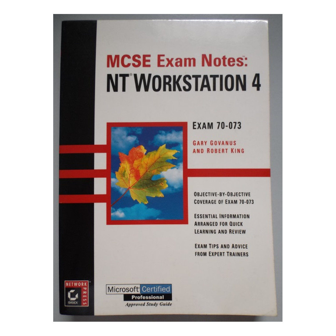 Mcse Exam Notes Nt Workstation 4 Microsoft Certified Professional