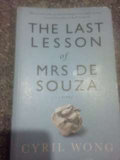 The Last Lesson of Mrs De Souza by Cyril Wong