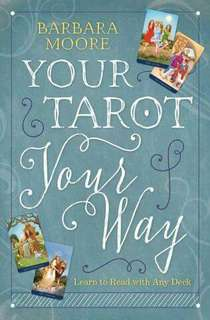 Your Tarot Your Way book by Barbara Moore