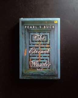 The Eternal Wonder - Pearl S Buck