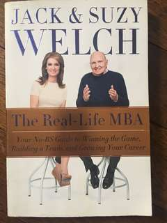 The Real Life MBA (Jack & Suzy Welch)