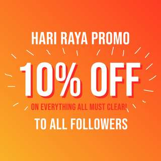 2018 Raya Promo 10% Off on Everything