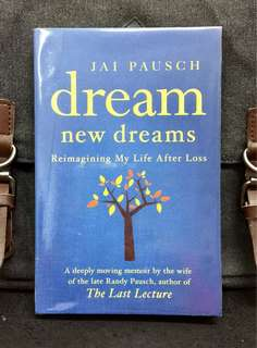 《New Book Condition + Book Of Hope》Jai Pausch - DREAM NEW DREAMS : Reimagining My Life after Loss