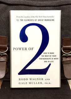 "《New Book Condition + Haardcover Edition + The Power Of Synergistic Partnership That Gives ""1+1>2""》Rodd Wagner & Gale Muller - POWER OF 2: How to Make the Most of Your Partnerships at Work and in Life"