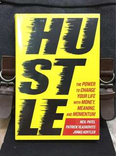 # Highly Recommended《Bran-New + Hardcover Edition + 3 Successful Entrepreneurs Teach How To Hustle, Shake It Up, Break Free And Make Your Dream Happen》Neil Patel - HUSTLE : The Power to Charge Your Life with Money, Meaning, and Momentum