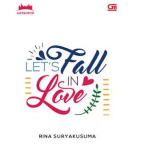 Ebook Let's Fall In Love - Rina Suryakusuma