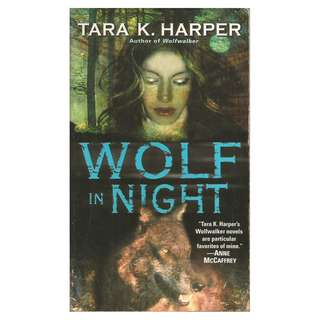 Tara K. Harper - Wolf In Night