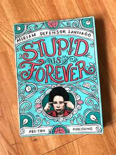 Stupid is Forever by Miriam Santiago
