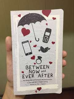 """Between now and ever After"" ❤️"