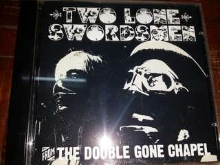 Music CD: Two Lone Swordsmen–From The Double Gone Chapel