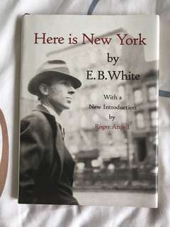 Here is New York by E B White : With a New Introduction by Roger Angell