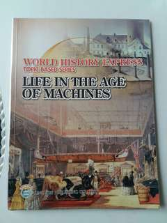World History Express topic-based series Life in the age of machines