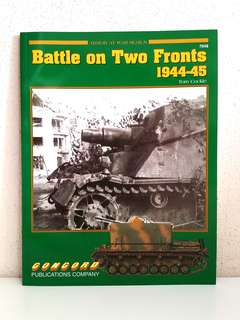 Battle on Two Fronts 1944-1945 (Armor at War Series) by Tom Cockle, 72 pages, Concord Publication  (World War 2 History Reference Non-Fiction)