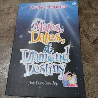 Novel: MATES, DATES & DIAMOND DESTINY