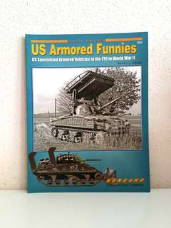 US Armored Funnies US Specialized Armored Vehicles in ETO in World War 2 (Armor at War Series) by Steven J. Zaloga, 72 pages, Concord Publication  (World War 2 History Reference Non-Fiction)