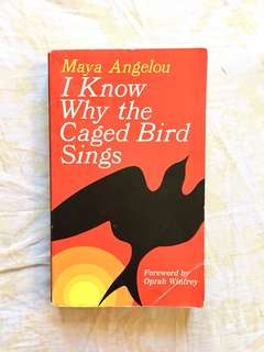I Know Why the Caged Birds Sing