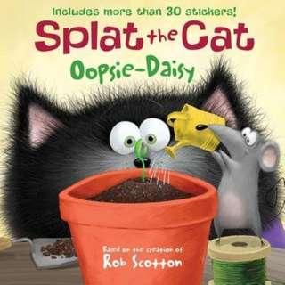 (Brand New) Splat The Cat : Oopsie-daisy   By: Rob Scotton (Paperback)  For Ages: 4 - 6 years old