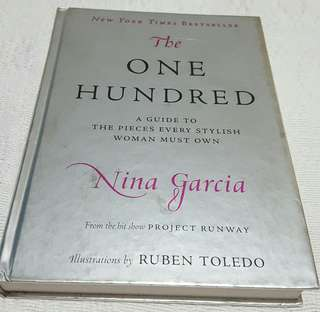 The One Hundred: A To The Pieces Every Stylish Woman Must Own