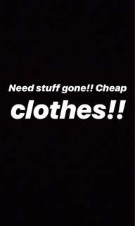 Need stuff gone!!