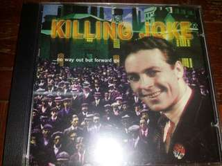 Music CD: Killing Joke ‎– ...No Way Out But Forward Go