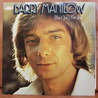 Barry Manilow  This One's For You Vinyl Record