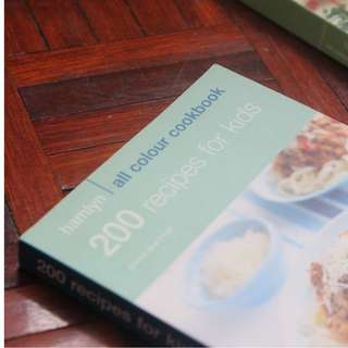 200 Recipes for Kids : Hamlyn All Colour Cookbook
