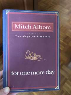 For one more day (Mitch Albom)